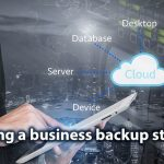 How to create a business backup strategy