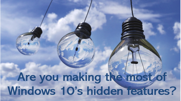 Are You making most of Windows 10's hidden features?