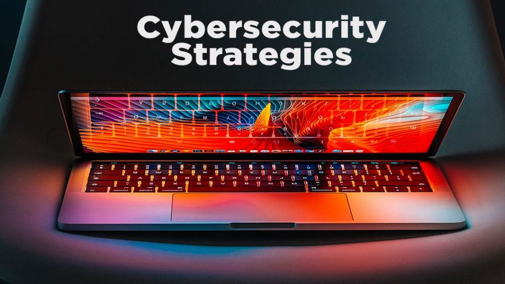Cyber Secuirty Strategies