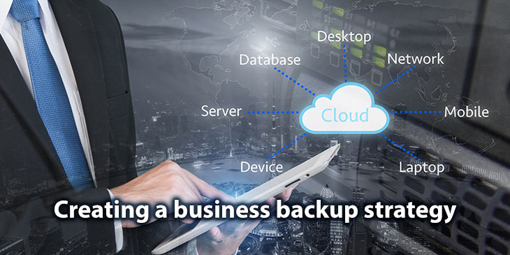 How to create a business backup strategy.