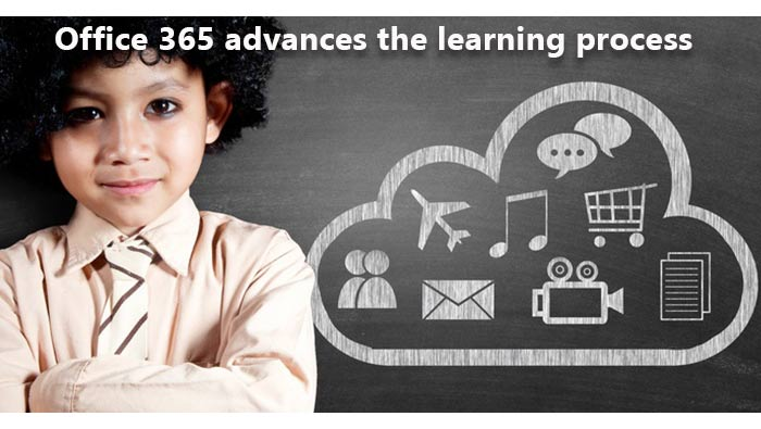 Office 365 advances the learning process
