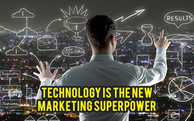 Technology is the new marketing superpower